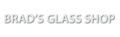 Brad's Glass Shop